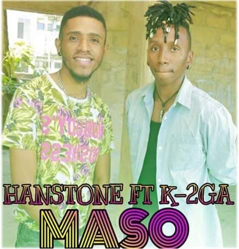 AUDIO | Hanstone ft K-2ga – Maso | Download New song
