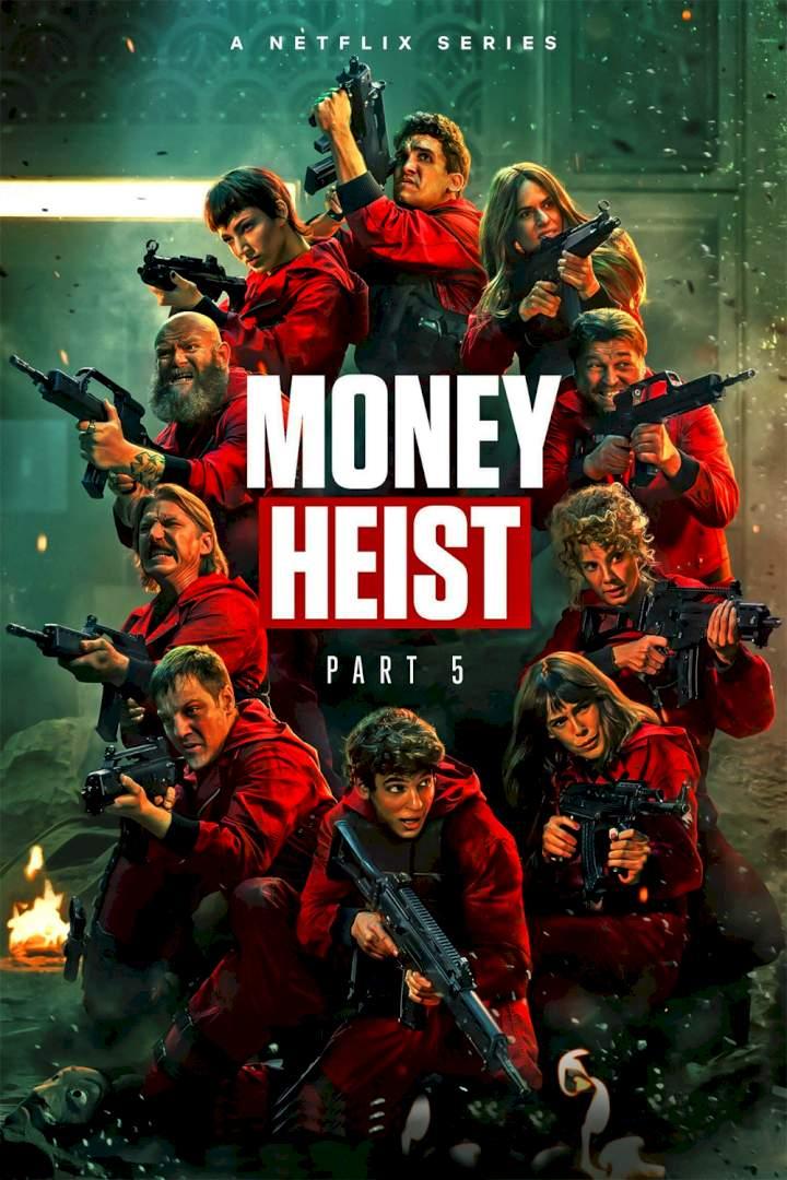 Series: Money Heist Season 5