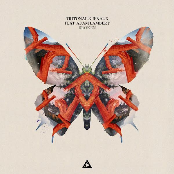 Baixar Broken – Tritonal e Jenaux feat. Adam Lambert