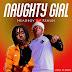 AUDIO   Headboy ft Rekles – Naughty Girl   Download MP3