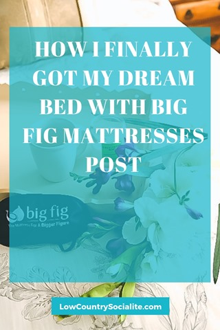 How I Finally Got My Dream Bed With Big Fig Mattresses post