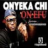 Musik | Onyeka Chi – On Efu