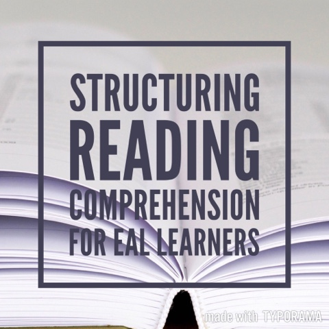 Structuring Reading Comprehension for EAL Learners |That Boy Can Teach