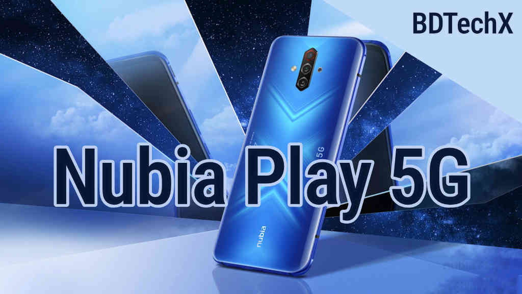 Nubia Play 5G Price in BD