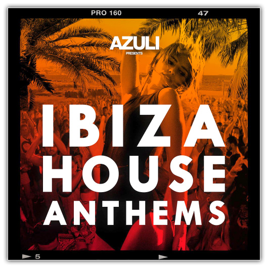 Va azuli presents ibiza house anthems 2015 house for Deep house anthems