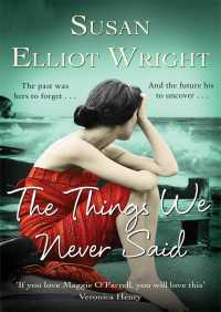 The Things We Never Said By Susan Elliot Wright
