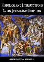 Historical And Literary Studies Pagan Jewish And Christian
