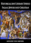 Historical And Literary Studies Pagan Jewish And Christian