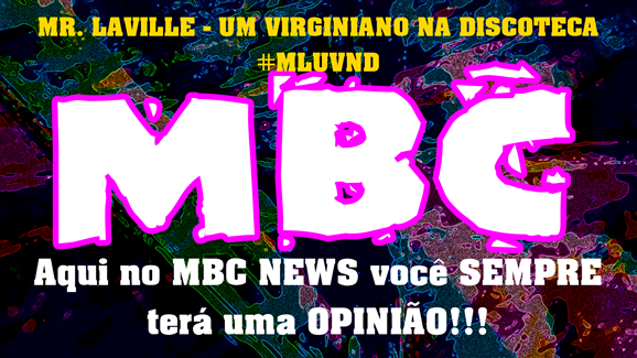 MBC NEWS MR LAVILLE 04 ASSINATURA