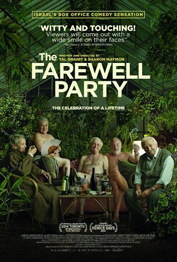 Το Πάρτι Του Αποχαιρετισμού (The Farewell Party / Mita Tova) Poster