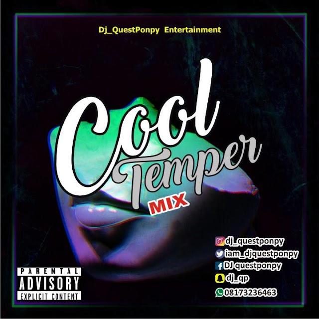 [mixtape] DJ Questponpy - Cool Temper Mix