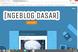 Belajar Menjadi Blogger - Kelas Pemula (Tutorial BLOGGING)