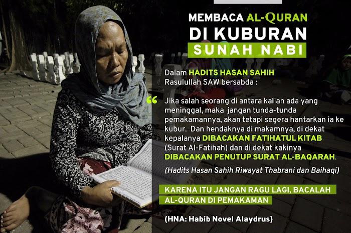 Bolehkah Membaca Al-Qur'an di Kuburan?