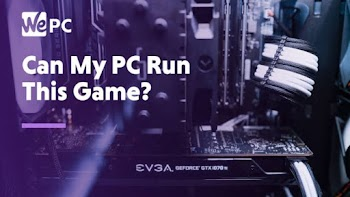 Bisakah Saya Menjalankannya? | Bisakah Anda Menjalankannya? - Cari Tahu Apakah PC Anda Dapat Menjalankan Game Itu