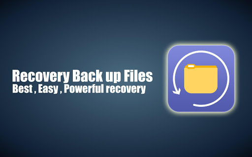 Recovery Back up Files