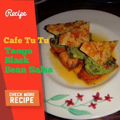 cafe tu tu tango black bean salsa and Apricot Cobbler Recipe
