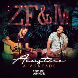 CD Zé Felipe e Miguel - Acústico à Vontade (Ao Vivo) Torrent download