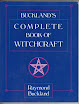 Raymond Buckland - Bucklands Complete Book Of Witchcraft
