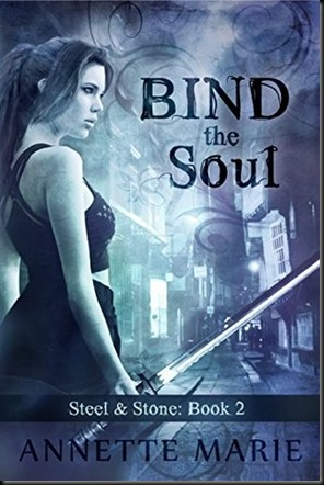 Bind the Soul  (Steel & Stone #2)