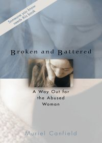 Broken and Battered By Muriel Canfield