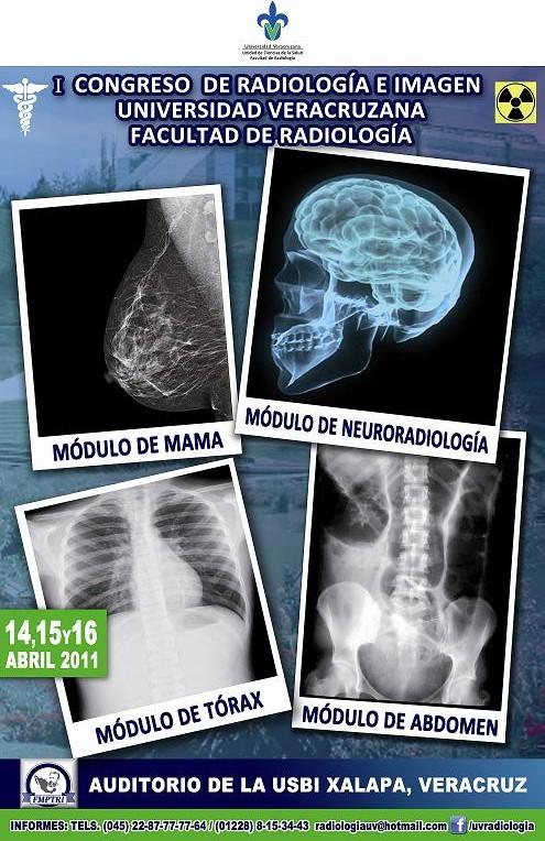 Tecnicos Radiologos: I Congreso de Radiologia e Imagen. Xalapa (México)