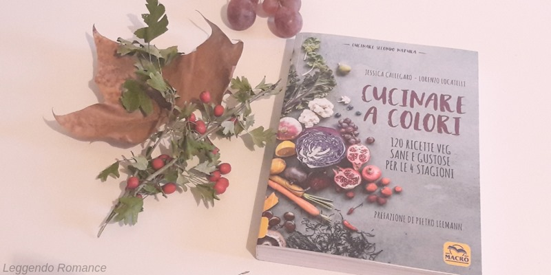 Cucinare a colori_cucinare secondo natura
