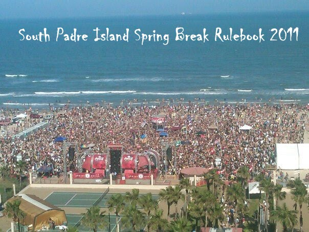 Over The Past Week On South Padre Island I Have Seen Good Bad And Just Plain Ugly Of What Is Spring Break Especially Texas