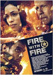 Fire With Fire - Không nhân nhượng
