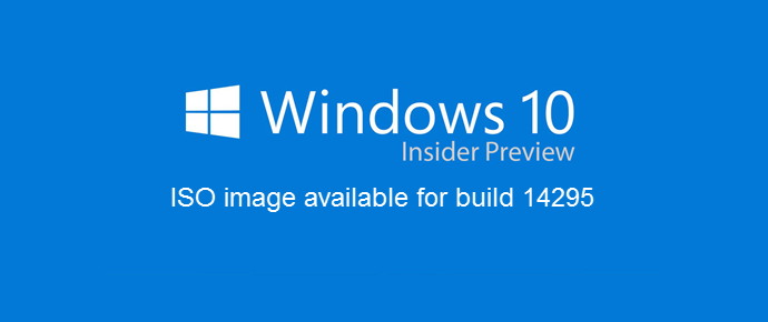 Download ISO image of Windows 10 Insider Preview build 14295 (www.kunal-chowdhury.com)