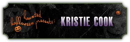 A Haunted Halloween tour post with Kristie Cook and a giveaway!