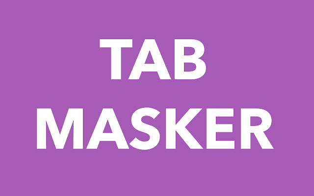 Tab Masker