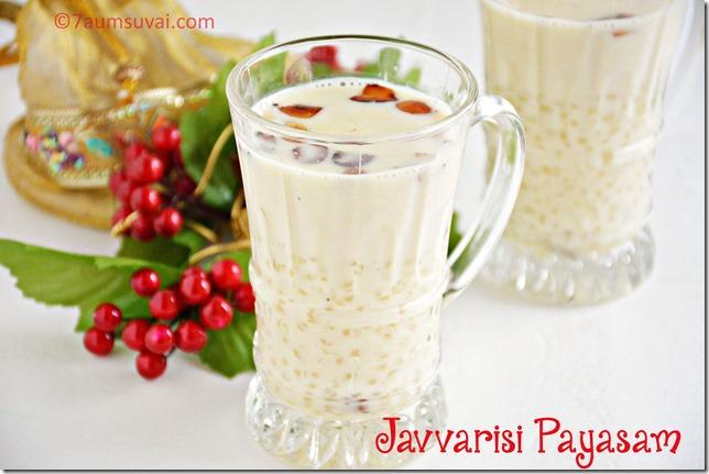 Javvarisi payasam  / sabudhana kheer