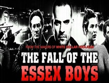 فيلم The Fall Of The Essex Boys