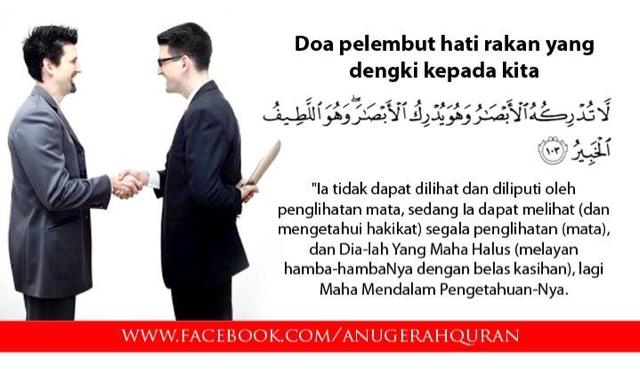 Doa pelembut hati rakan yang dengki kepada kita.