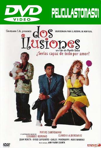 Dos Ilusiones (2004) DVDRip