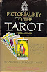 Arthur Edward Waite - The Pictorial Key To The Tarot
