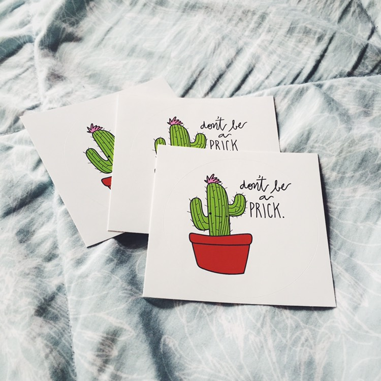 "frowning cactus on stickers with text ""don't be a prick"" large versions"