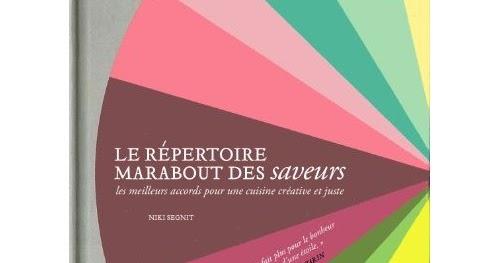 Le r pertoire des saveurs the flavor thesaurus la for Le repertoire de la cuisine
