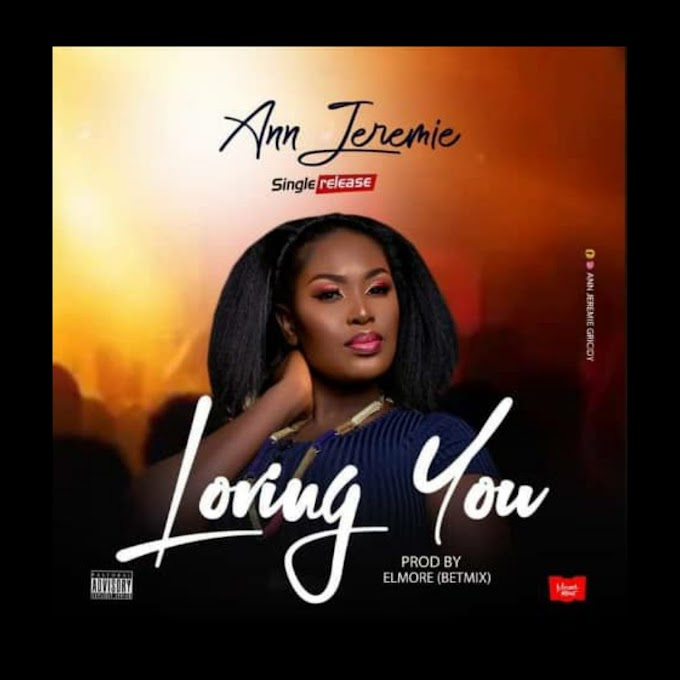 Ann Jeremie — Loving You