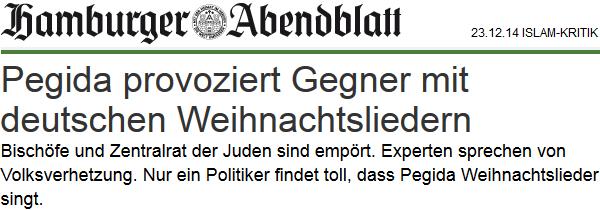 Pegida provoziert Gegner mit deutschen Weihnachtsliedern