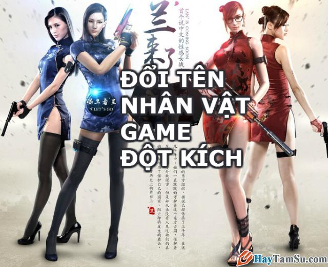 Hướng dẫn đổi tên nhân vật game Đột kích CF 2.0, CF