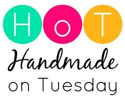 Handmade on Tuesday (HoT)
