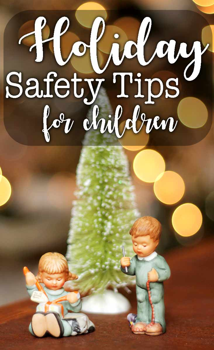 Holiday Safety Tips for Children