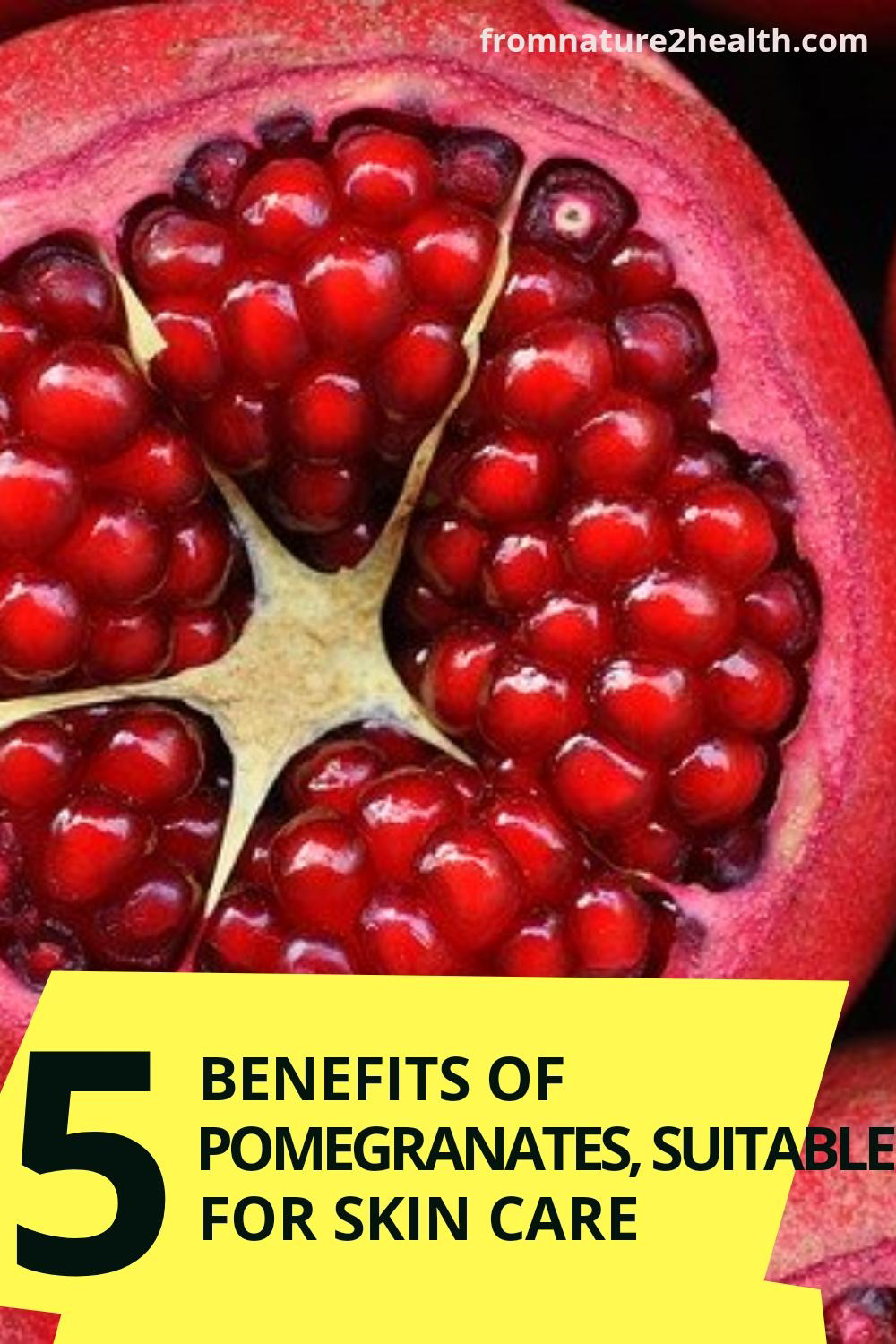 5 Benefits of Pomegranates for Beauty, Cancer, Digestion, Heart Disease, Hypertension