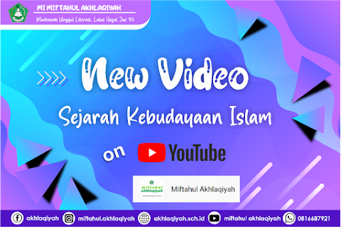 Yuk, Tonton Video SKI Terbaru di Channel Miftahul Akhlaqiyah