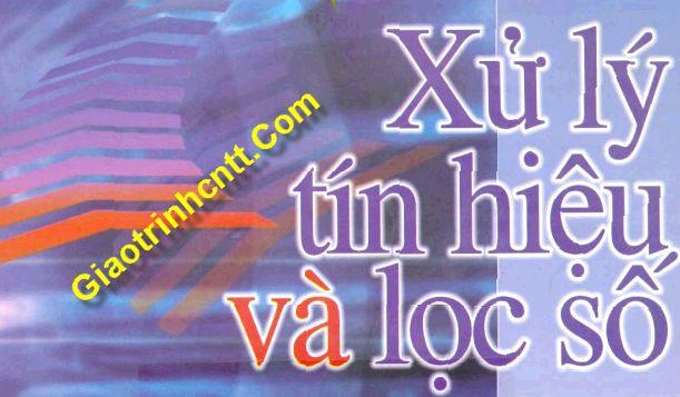 Tài Liệu Xử Lý Tín Hiệu Và Lọc Số – Tiếng Việt