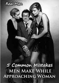 Cover of Real Man's Book 5 Common Mistakes Men Make While Approaching Woman