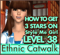 Style Me Girl Level 38 - Ethnic Catwalk - Mia - Stunning! Three Stars