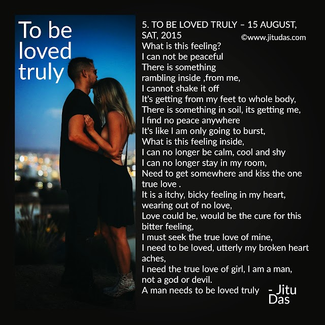 To be loved truly love poem by Jitu Das English poems