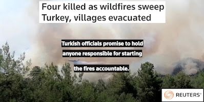 Turkish officials promised to hold anyone responsible for starting the fires accountable
